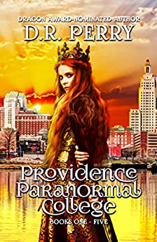 Providence Paranormal College Volume One: Books 1-5 (Providence Paranormal Box Sets) by [Perry, D.R.]