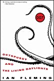 Octopussy and the Living Daylights, Ian Fleming, 1612185584