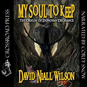 My Soul to Keep: Book III of the DeChance Chronicles Audiobook