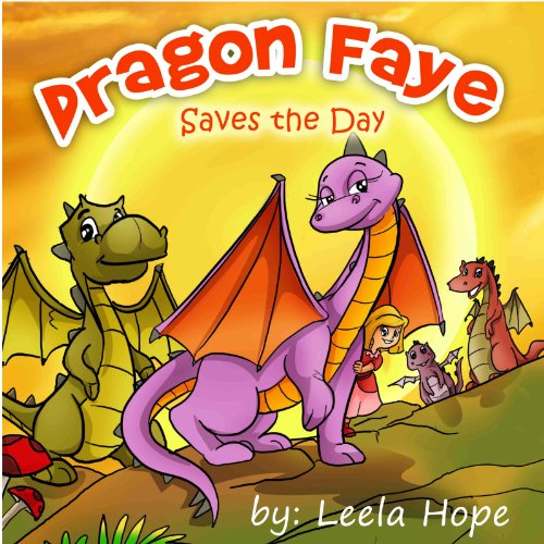 kids Book:Dragon Faye Saves the Day (funny bedtime story collection,illustrated picture book for kids,Early reader book,Bedtime story for kids)