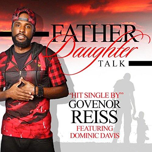Father Daughter Talk (feat. Dominic Davis)