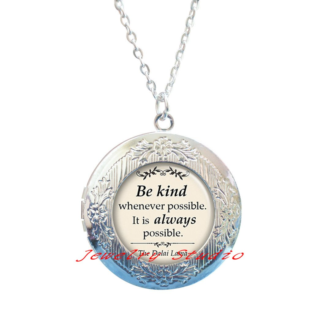 quote jewelry spiritual jewelry-HZ00379 Buddhism quote Locket Pendant Be kind whenever possible quote Locket Necklace quote Locket Pendant