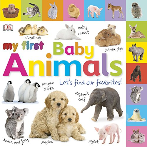 Tabbed Board Books: My First Baby Animals: Let's Find Our Favorites! (Tab Board (First Baby Animals)