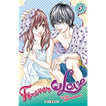 Forever my love T05 (French Edition)