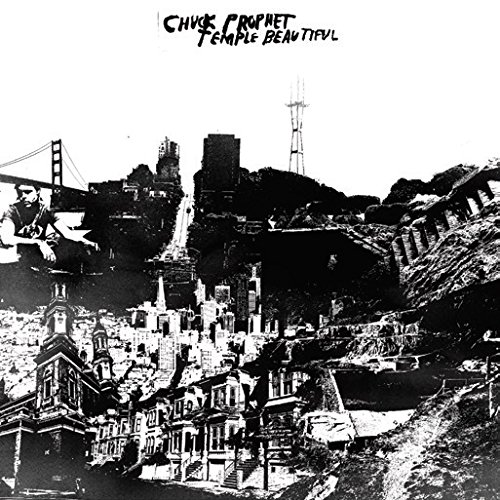 CD : Chuck Prophet - Temple Beautiful (Digipack Packaging)