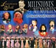 Milestones And Memories: A Musical Family Reunion