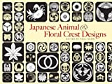 Japanese Animal and Floral Crest Designs, , 0486458113