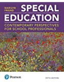 Special Education: Contemporary Perspectives for School Professionals plus MyEducationLab with Enhanced Pearson eText, Loose-Leaf Version -- Access ... Edition) (What's New in Special Education)