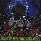 Night of the Living Dead Girlz by Dead Girlz (2010-07-29)