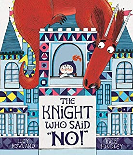 "Book Cover: The Knight Who Said ""No!"""