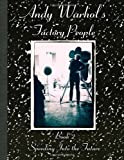 Andy Warhol's Factory People Book II, Catherine O'Sullivan Shorr, 1499103662