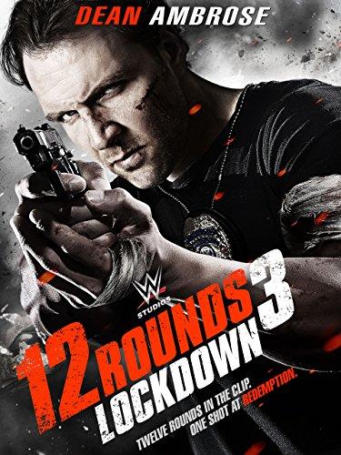 (12 Rounds 3 Lockdown)
