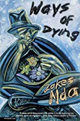 Ways of Dying: A Novel Kindle Edition