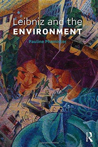 Leibniz and the Environment