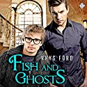 Fish and Ghosts: Hellsinger, Book 1 Audiobook by Rhys Ford Narrated by Tristan James