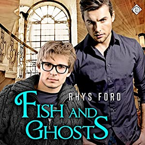 Fish and Ghosts Audiobook