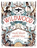 Book cover image for Wildwood (Wildwood Chronicles Book 1)