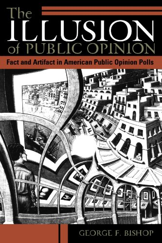The Illusion of Public Opinion: Fact and Artifact in...