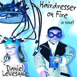 Hairdresser On Fire