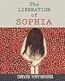 The Liberation of Sophia