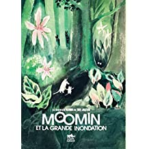Moomin et la grande inondation (French Edition)