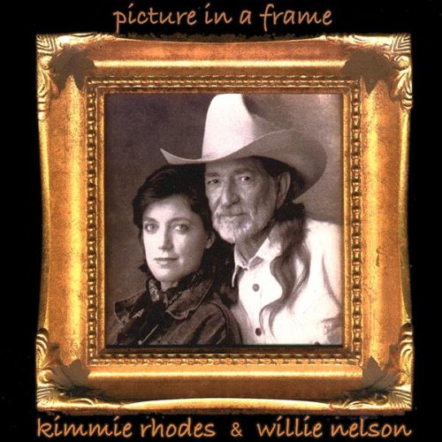 Amazon Picture In A Frame Kimmie Rhodes And Willie Nelson Mp3