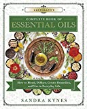img - for Llewellyn's Complete Book of Essential Oils: How to Blend, Diffuse, Create Remedies, and Use in Everyday Life (Llewellyn's Complete Book Series) book / textbook / text book