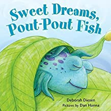Sweet Dreams, Pout-Pout Fish (A Pout-Pout Fish Mini Adventure (3))