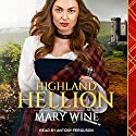 Highland Hellion: Highland Weddings Series, Book 3 Audiobook by Mary Wine Narrated by Antony Ferguson