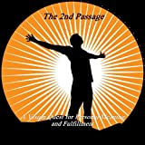 The 2nd Passage - A Vision Quest for Personal Meaning and Fulfillment
