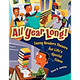 All Year Long!: Funny Readers Theatre for Life's Special Times