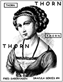 Thorn (Saberhagen's Dracula Series Book 4)