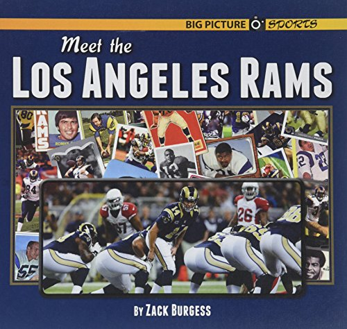 (Meet the Los Angeles Rams (Big Picture Sports))