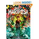 Mariposa: A Ghost Story (Children of Mariposa Book 1)