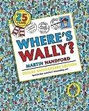 Where's Wally? by Handford, Martin 25th (twenty-fifth) Anniversary Edi Edition (2012)