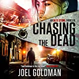 Chasing the Dead: Alex Stone Thrillers, Volume 2