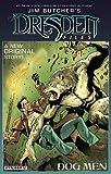 #6: Jim Butcher's The Dresden Files: Dog Men