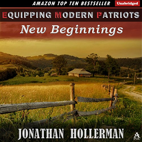 EMP: Equipping Modern Patriots: New Beginnings: Volume 3