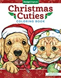Christmas Cuties Coloring Book (Design Originals) Dozens of Puppies & Kittens in Festive Holiday Settings; One-Side-Only Designs on Extra-Thick, High-Quality Perforated Pages to Resist Bleed Through