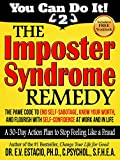 The Imposter Syndrome Remedy A 30-day Action Plan to Stop Feeling Like a Fraud