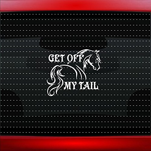 Noizy Graphics Get Off My Tail #3 Horse Cowboy Cowgirl Up Family Funny Cute Car Sticker Truck Window Vinyl Decal Color SILVER