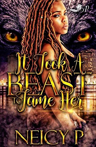 Search : It Took a Beast to Tame Her (It Took a Best to Tame Her Book 1)
