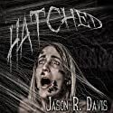 Hatched: Invisible Spiders, Volume 1 Audiobook by Jason R Davis Narrated by Darren Marlar