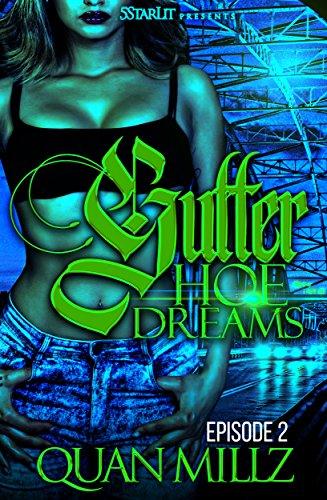 Gutter Hoe Dreams: Episode 2