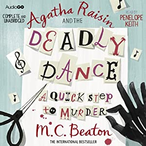 Agatha Raisin and the Deadly Dance Audiobook