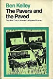 The Pavers and the Paved, Albert Benjamin Kelley, 0878690034