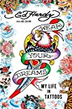Wear Your Dreams, Ed Hardy and Joel Selvin, 1250008824