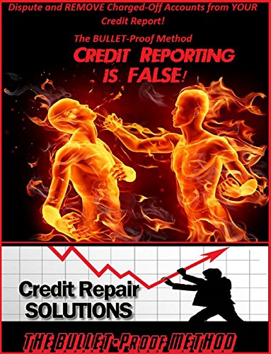 Dispute and Remove Charge-Off's from Your Credit Report. The BULLET-Proof Method