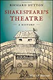 img - for Shakespeare's Theatre: A History book / textbook / text book