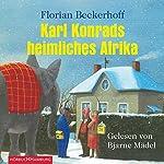 Karl Konrads heimliches Afrika | Florian Beckerhoff